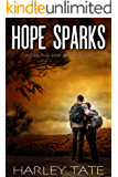 Hope Sparks: A Post-Apocalyptic Survival Thriller (After the EMP Book 7)
