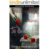 Chanson de l'Ange Book Two: The Bleeding Rose (Volume 2)
