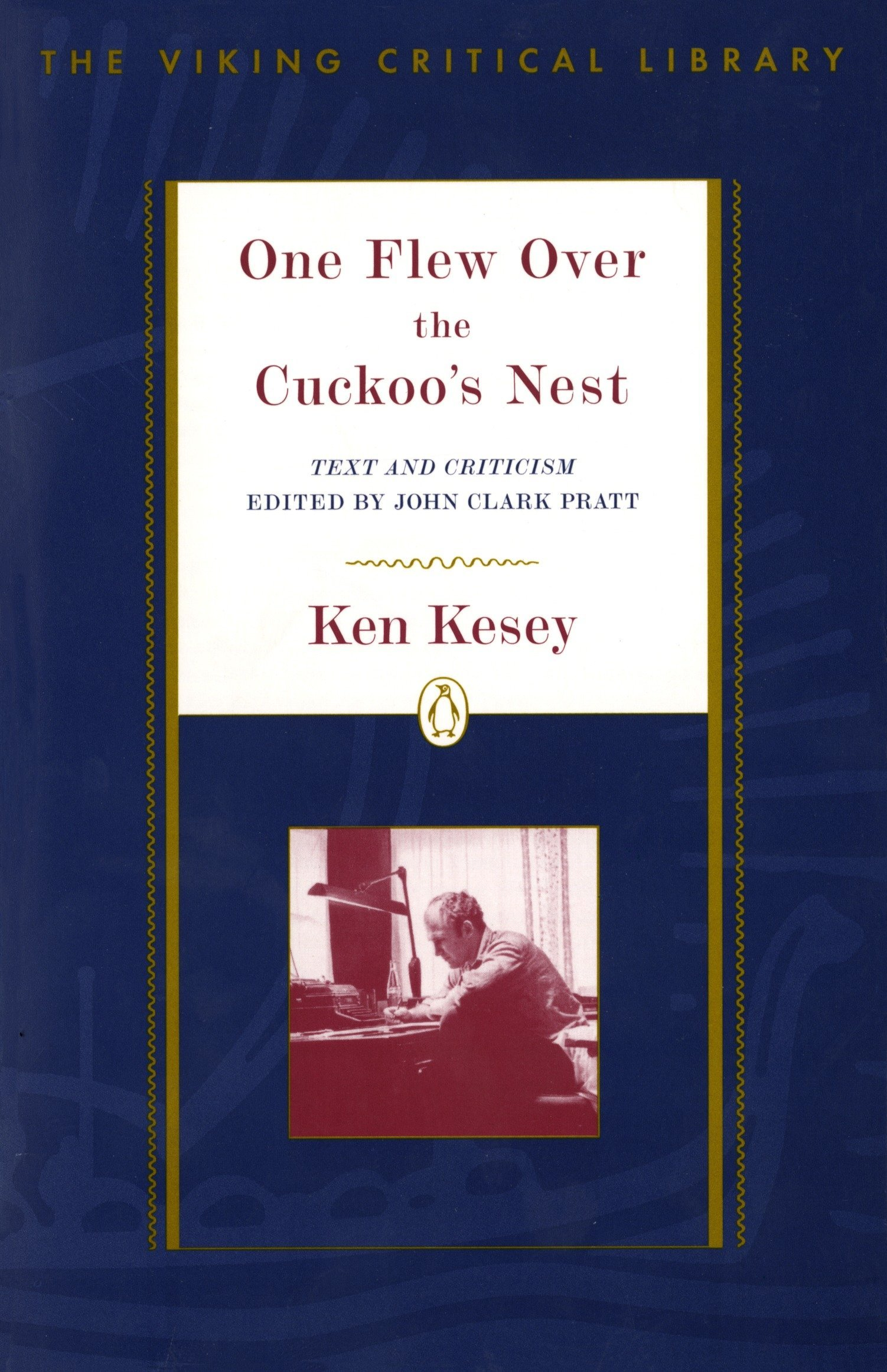 One Flew Over the Cuckoo's Nest: Revised Edition (Critical Library, Viking)