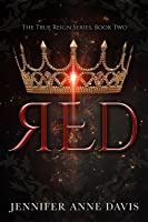 Red: The True Reign Series Book 2 (English