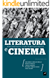 Literatura e ​ cinema: encontros contemporâneos