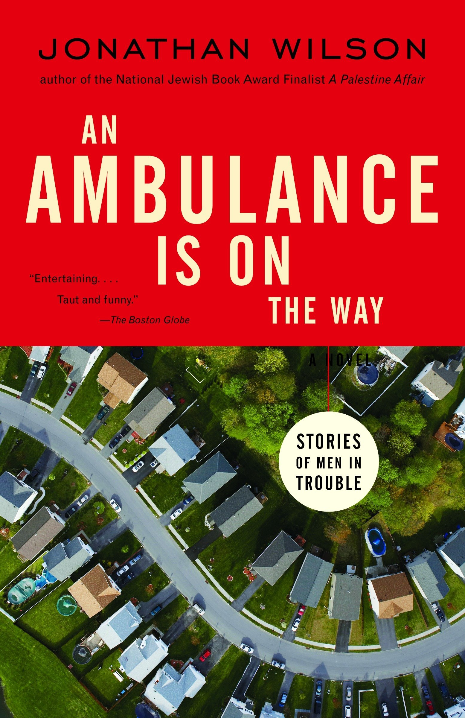 An Ambulance Is on the Way: Stories of Men in Trouble pdf