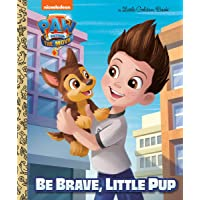 Paw Patrol: The Movie: Be Brave, Little Pup (Paw Patrol)