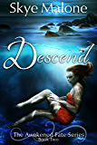 Descend (Awakened Fate Book 2)