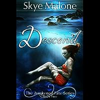 Descend (Awakened Fate Book 2) (English Edition)