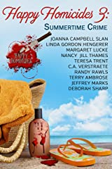 Happy Homicides 3: Summertime Crime (Happy Homicides Mystery Series) Kindle Edition