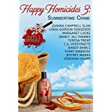 Happy Homicides 3: Summertime Crime