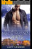 Made Marian Shorts (English Edition)