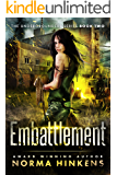 Embattlement: The Undergrounders Series Book Two (A Young Adult Post-apocalyptic Dystopian Thriller)