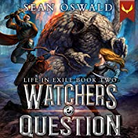 Watcher's Question: Life in Exile, Book 2