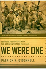 We Were One: Shoulder to Shoulder with the Marines Who Took Fallujah Kindle Edition