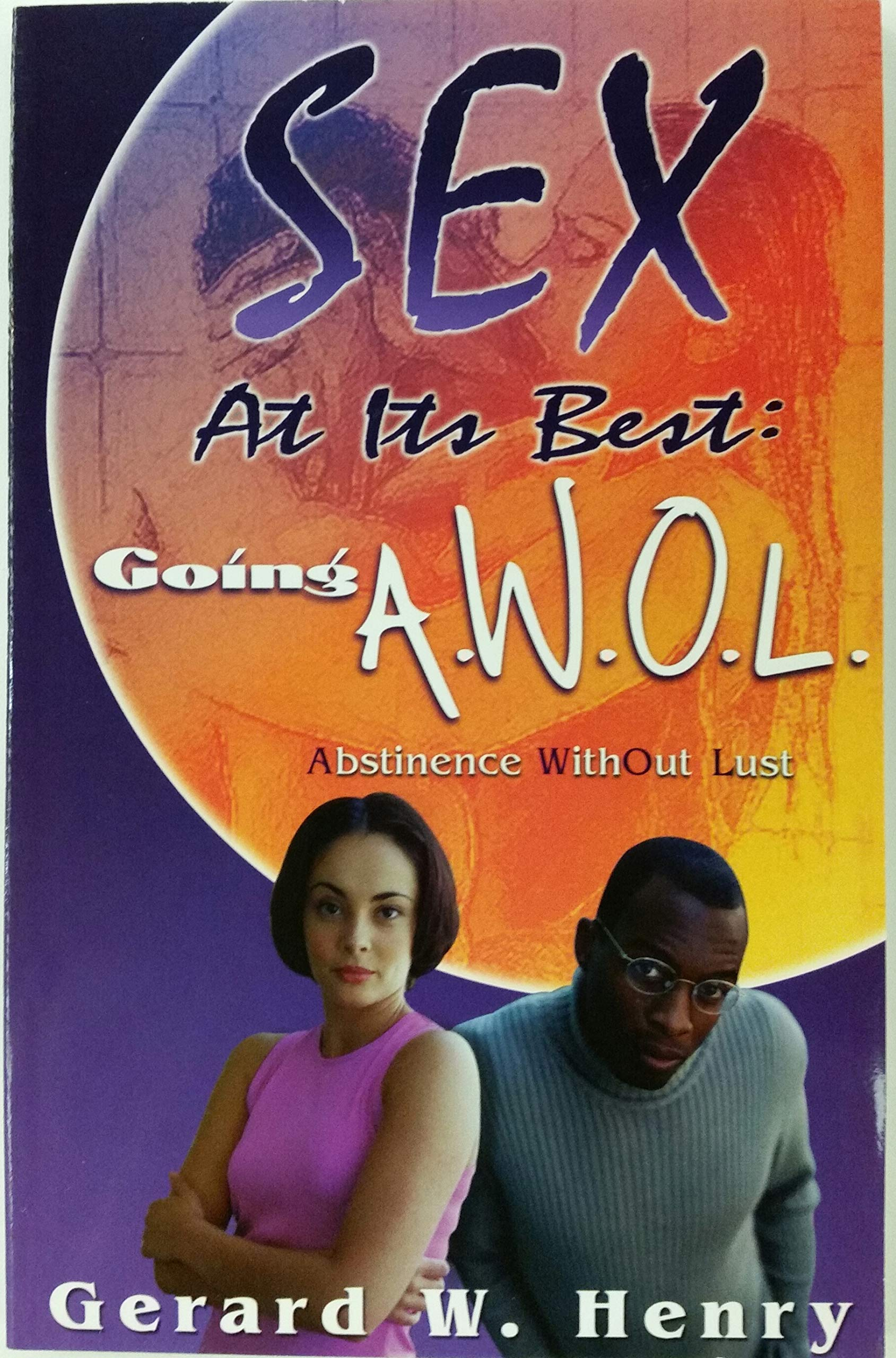 Download Sex At Its Best: Going A.W.O.L PDF