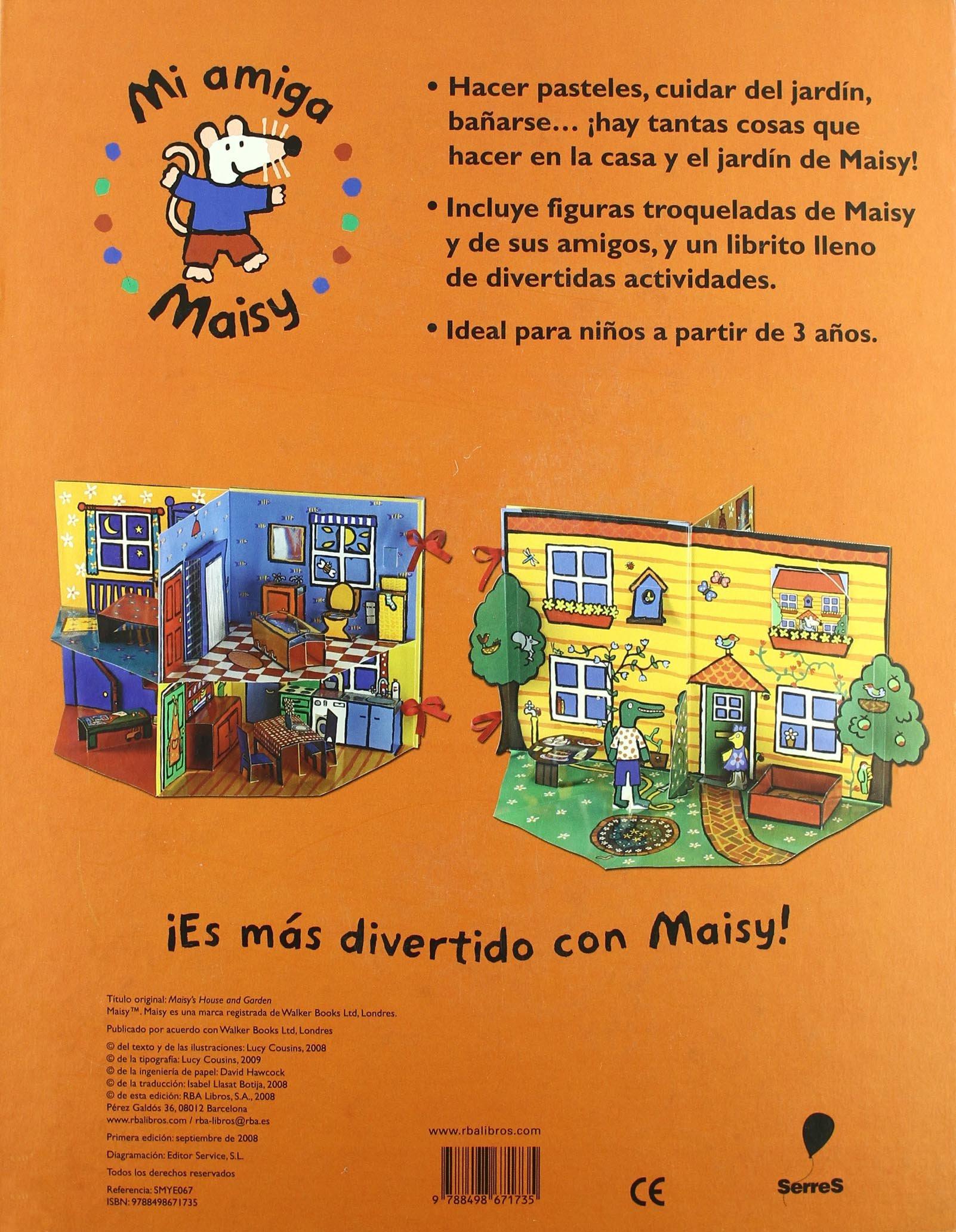 La casa y el jardin de Maisy (Spanish Edition): Lucy Cousins, Serres: 9788498671735: Amazon.com: Books
