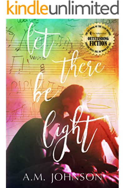 Amazon Com Let There Be Light A Sweet College Standalone Romance And Ian Winner Best Lgbtq Fiction Twin Hearts Book 1 Ebook Johnson A M Kindle Store