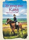 Un poney pour Katy - Tome 3: Une belle surprise