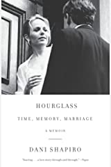Hourglass: Time, Memory, Marriage Kindle Edition
