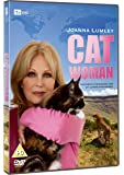 Joanna Lumley: Cat Woman [DVD]