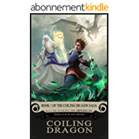 Coiling Dragon: Book 1 of the Coiling Dragon Saga (English Edition)