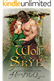The Wolf of Skye, Holiday Highlander Romance: Moriag (Moriag Series Book 5)