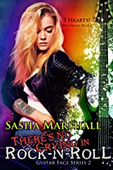 There's No Crying in Rock-N-Roll (The Guitar Face Series Book 2) Kindle Edition
