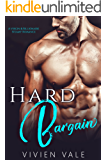 Hard Bargain: A Virgin & Billionaire Steamy Romance