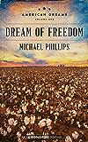 Dream of Freedom (American Dreams Book 1)