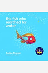 The Fish Who Searched For Water (Conscious Bedtime Story Club) Hardcover