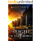 Weight of the Crown: Benjamin Ashwood Book 6