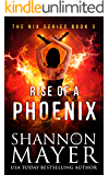Rise of a Phoenix (The Nix Series Book 3) (English Edition)