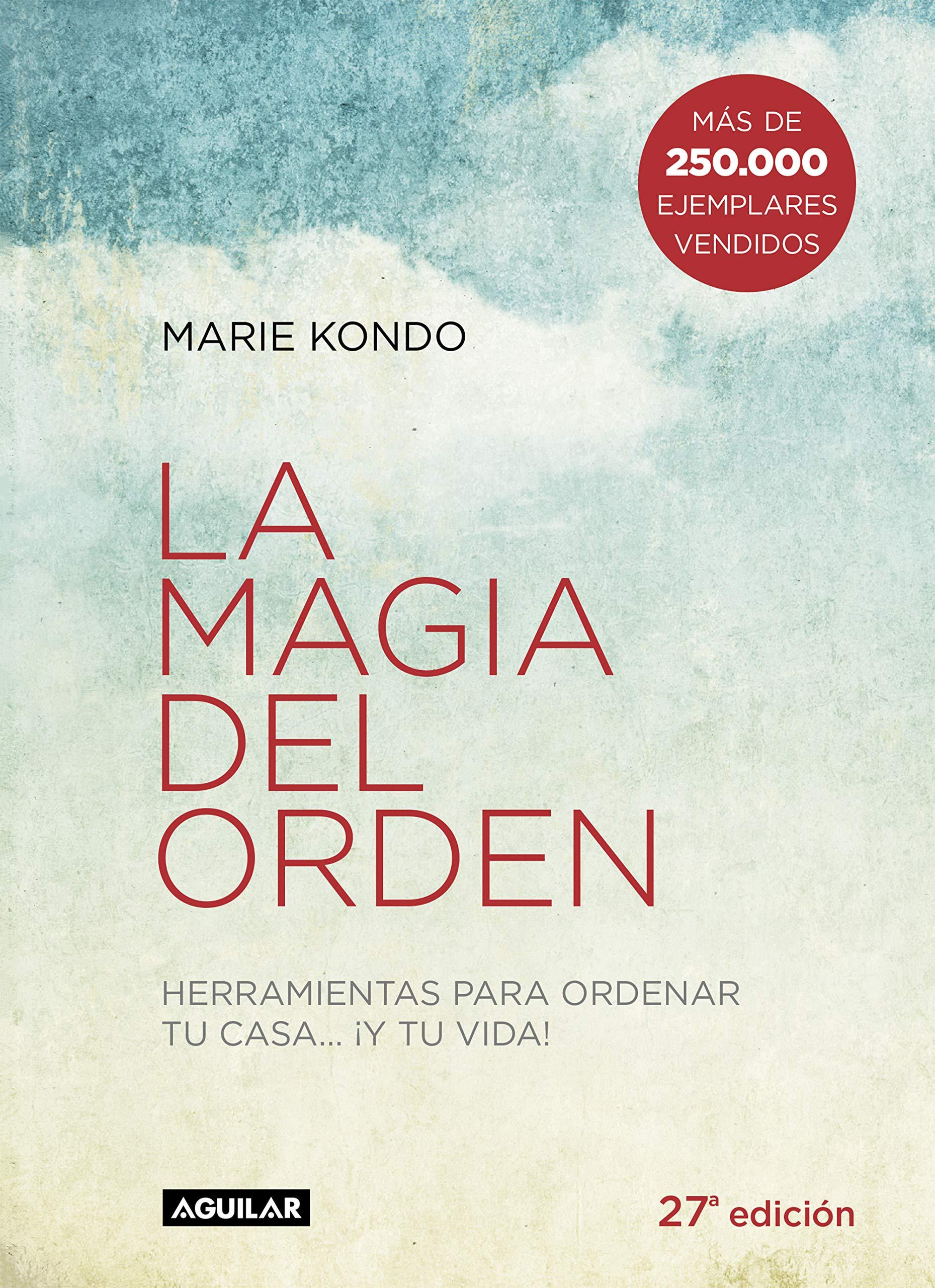 La magia del orden : herramientas para ordenar tu casa-- ¡y tu vida!:  Amazon.es: Marie Kondo: Libros