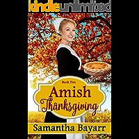 Amish Thanksgiving: Amish Historical Romance (Amish Seasons Book 5)