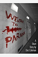 Welcome to Paradox Kindle Edition