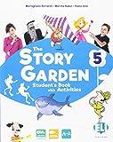 The story garden. Per la Scuola elementare. Con e-book. Con espansione online: 5: 4