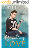Weighting On Love (What Are You Weighting For? Book 1)