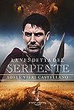La vendetta del serpente (Roma Caput Mundi Vol. 2)