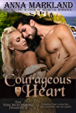 Courageous Heart (The Von Wolfenberg Dynasty Book 2)