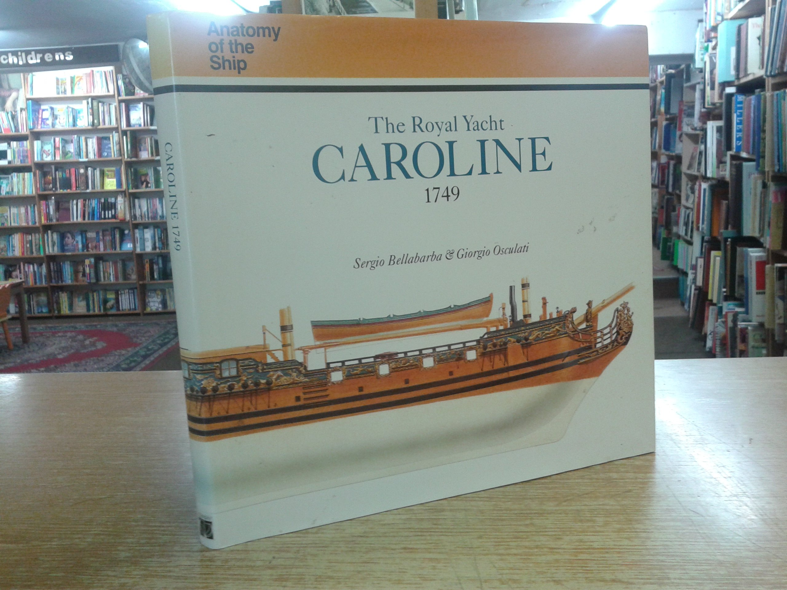 The Royal Yacht Caroline 1749 Anatomy Of The Ship Sergio
