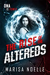 The Rise of the Altereds: The Unadjusteds book 2 Kindle Edition