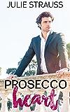 Prosecco Heart (English Edition)