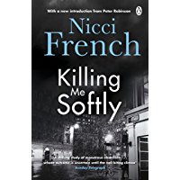 Killing Me Softly: With a new introduction by Peter Robinson (English Edition)