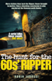 The Hunt for the 60s' Ripper (English Edition)