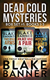 Dead Cold Mysteries Box Set #1: Books 1-3 (A Dead Cold Box Set)