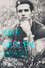At War with a Broken Heart: A May-to-December MMM Romance Kindle Edition