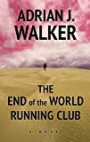 The End of the World Running Club (Thorndike Press Large Print Basic Series)