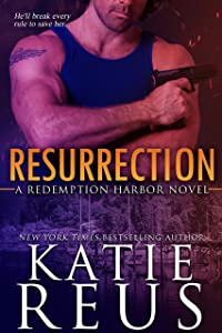 Resurrection (Redemption Harbor Series Book 1)
