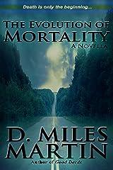 The Evolution of Mortality Kindle Edition