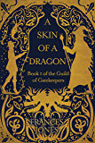 A Skin of a Dragon: Parts I and II (The Guild of Gatekeepers Book 1)