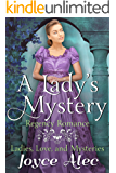 A Lady's Mystery: Regency Romance (Ladies, Love, and Mysteries Book 1)