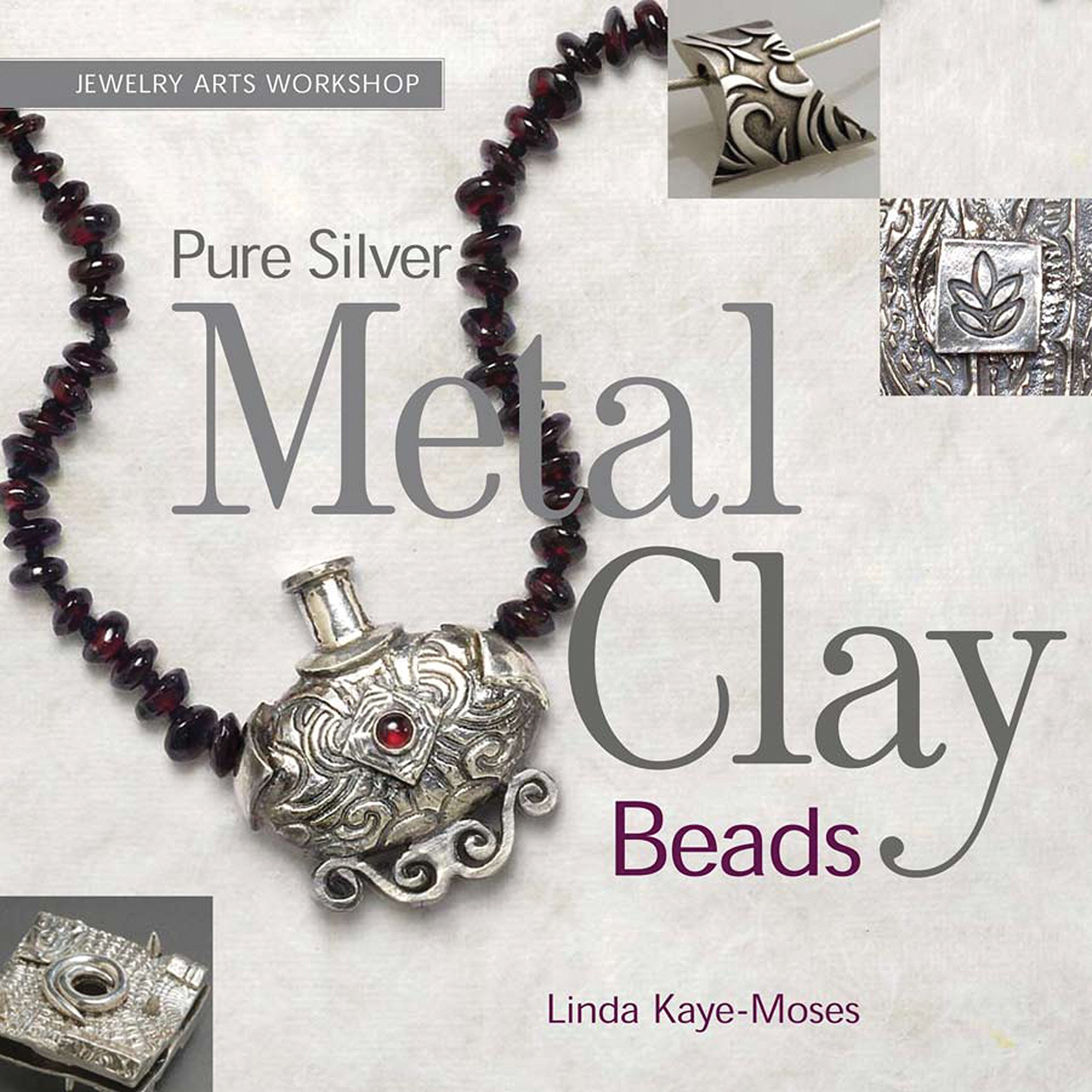 Download Pure Silver Metal Clay Beads (Jewelry Arts Workshop) ebook
