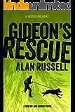 Gideon's Rescue (A Gideon and Sirius Novel Book 4)